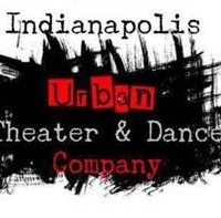 Indianapolis Urban Theatre & Dance Company