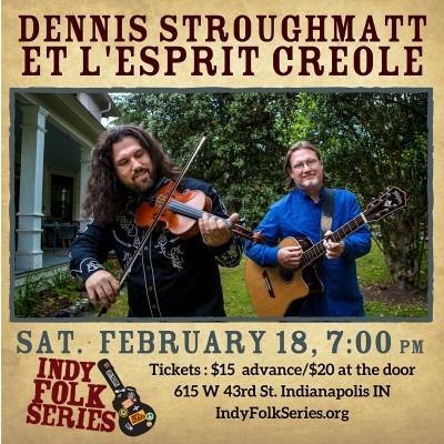 Dennis Stroughmatt et l'Esprit Creole   Indy Folk Series