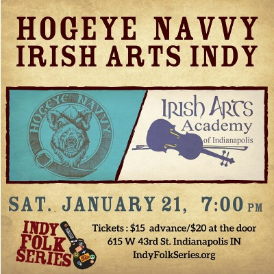 Hogeye Navvy and Irish Arts Academy of Indianapolis | Indy Folk Series