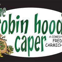 The Robin Hood Caper by Fred Carmichael