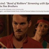 "Summer Rewind: ""Band of Robbers"" Screening with Special Guests Mark Twain and the Nee Brothers"