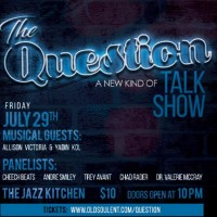 The Question; A New Kind of Talk Show