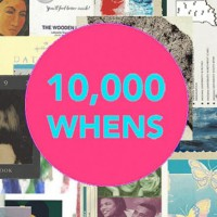 Opening Reception: 10,000 Whens