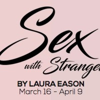 SEX WITH STRANGERS by Laura Eason