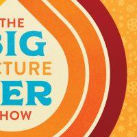 Bigger Picture Show 8 Trax