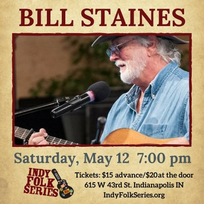 Bill Staines at Indy Folk Series