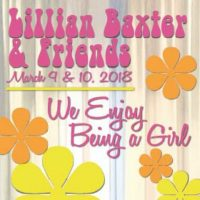 LILLIAN BAXTER & FRIENDS…We Enjoy Being a Girl