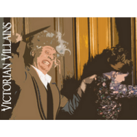 """Victorian Villains"" presented by Candlelight Theatre"