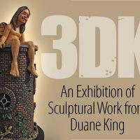 3DK An Exhibition of Sculptural Work from Duane Ki...