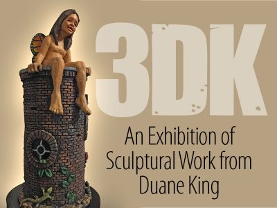 3DK An Exhibition of Sculptural Work from Duane King