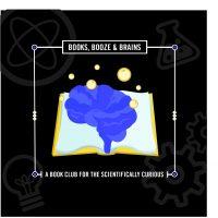 Books, Booze & Brains Book Club