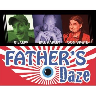 Father Daze told by Bill Harley, Bil Lepp and Don White