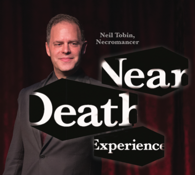 Neil Tobin, Necromancer: Near Death Experience