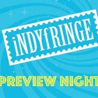 IndyFringe Artist Preview Night