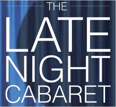 Late Night Cabaret