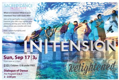 Sacred Dance Institute: In|Tension:Intention>Retightened