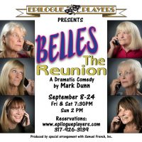 Belles the Reunion by Mark Dunn
