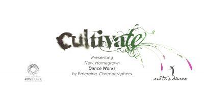 Cultivate: A Choreographer Showcase
