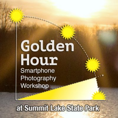 """""""Golden Hour"""" Smartphone Photography Workshop at Summit Lake"""