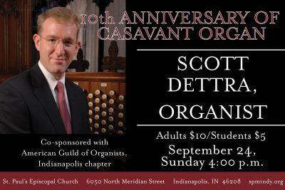 Scott Dettra, Organ Concert