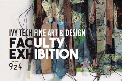 Ivy Tech Fine Art & Design Faculty Exhibition