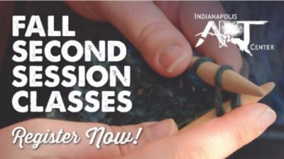 Indianapolis Art Center Fall Second Session Classe...