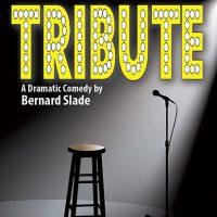 Tribute by Bernard Slade at Epilogue Players
