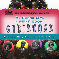 Asante Children's Theatre Holiday Concert 2017: We Gonna Have a Funky Good Christmas