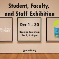 Student, Staff, & Faculty: First Friday Opening Reception
