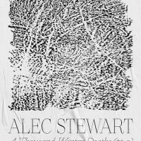 Alec Stewart: A Thousand Winter Deaths (pt. 2)