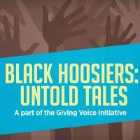 Black Hoosiers: Untold Tales