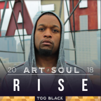 Art & Soul:  FEATURED ARTIST  TOO Black