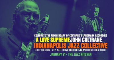 """""""A Love Supreme"""" - John Coltrane Tribute w/ Indianapolis Jazz Collective at The Jazz Kitchen"""