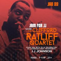 Jam for JJ featuring The Clifford Ratliff Quartet at The Jazz Kitchen