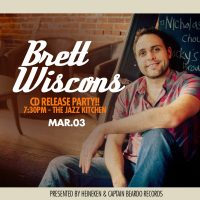 Brett Wiscons CD Release Party at The Jazz Kitchen