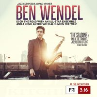 Ben Wendel Seasons Band at The Jazz Kitchen