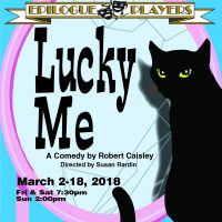 Lucky Me by Robert Caisley at Epilogue Players, Indianapolis