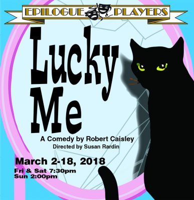 Lucky Me by Robert Caisley at Epilogue Players, In...