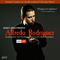 Quincy Jones discovered Cuban Pianist Alfredo Rodriguez at The Jazz Kitchen