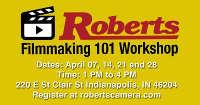 Filmmaking 101 Workshop at Roberts Camera