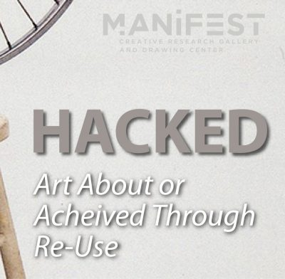 HACKED: Art About or Achieved Through Re-Use | $2,...