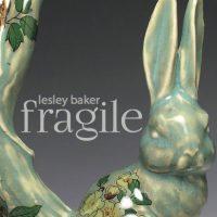 Lesley Baker: Fragile