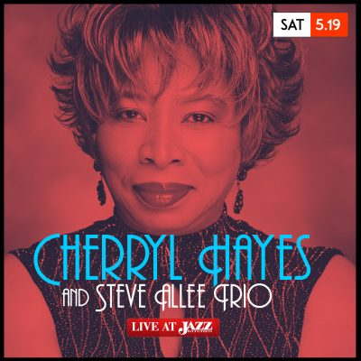 Cherryl Hayes with Steve Allee Trio at The Jazz Kitchen