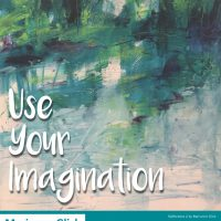 "Marianne Glick - ""Use Your Imagination"" Art Exhibit & Reception"