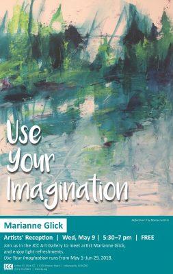 "Marianne Glick - ""Use Your Imagination"" Art Exhibit & Reception"