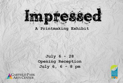 Call for Artists - Impressed: A Printmaking Exhibit