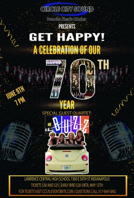 """Get Happy!"" - Circle City Sound Celebrates 70 Years of Barbershop Harmony"