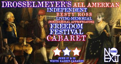 Drosselmeyer's All American Freedom Festival Cabar...