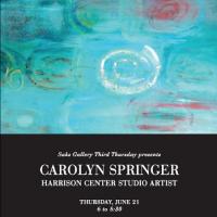 Saks Gallery Third Thursday: Carolyn Springer