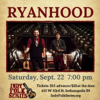 Ryanhood at Indy Folk Series